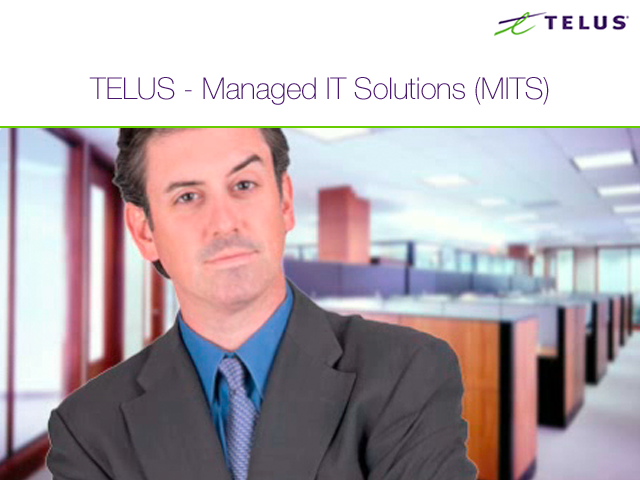 TELUS – Managed IT Solutions (MITS)